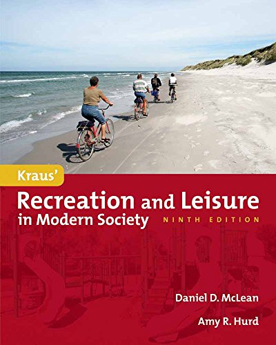 9780763781590: Kraus' Recreation and Leisure in Modern Society