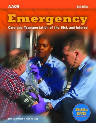 9780763781705: Emergency Care and Transportation of the Sick and Injured [With DVD] (AAOS)