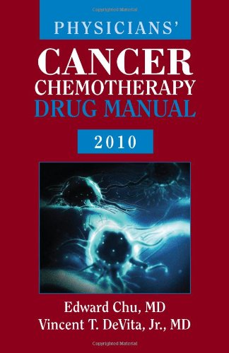 Physicians cancer chemotherapy drug manual 2010.