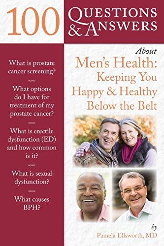 100 Questions & Answers About Men's Health: Pamela Ellsworth