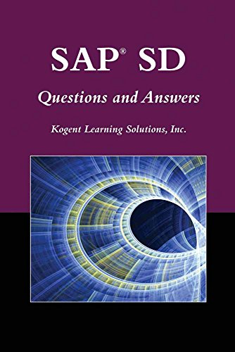 SAP® SD Questions And Answers (Jones and: Kogent Learning Solutions,