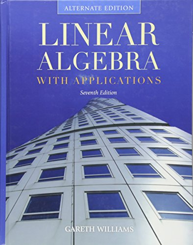 9780763782498: Linear Algebra with Applications (Jones and Bartlett Publishers Series in Mathematics. Linear)