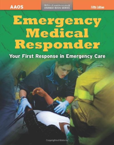 9780763782658: Emergency Medical Responder: Your First Response in Emergency Care (Orange Book Series)