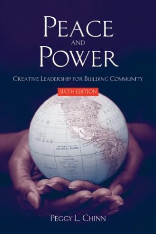 9780763783518: Peace and Power: Creative Leadership for Building Community