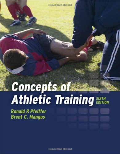 9780763783785: Concepts Of Athletic Training