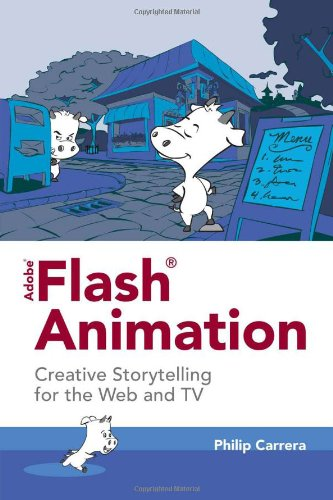 9780763784157: Adobe® Flash® Animation: Creative Storytelling For Web And TV