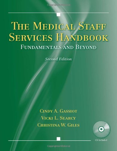9780763784416: The Medical Staff Services Handbook: Fundamentals and Beyond
