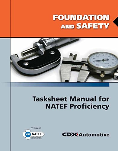 9780763785109: Foundation And Safety Tasksheet Manual For NATEF Proficiency