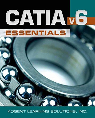 9780763785161: CATIA V6 Essentials