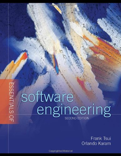 Essentials of Software Engineering: Frank Tsui