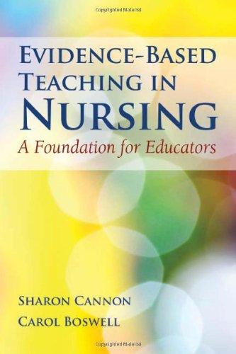 9780763785758: Evidence-Based Teaching In Nursing: A Foundation for Educators