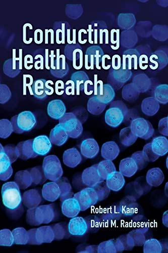 9780763786779: Conducting Health Outcomes Re