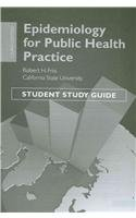 9780763789633: Epidemiology for Public Health Practice Student Study Guide