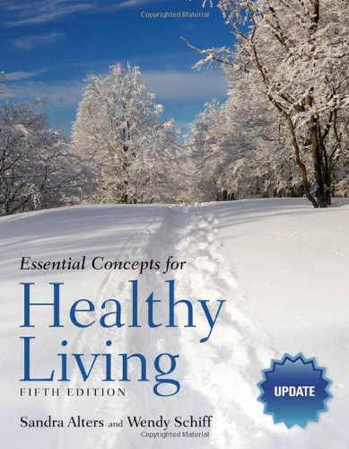 9780763789756: Essential Concepts For Healthy Living Update