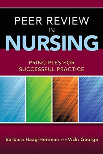 Peer Review In Nursing: Princ: Haag-heitman
