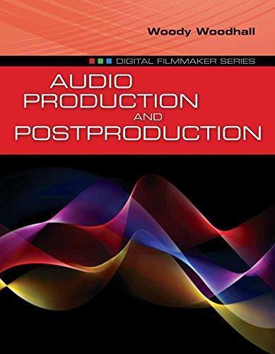 9780763790714: Audio Production and Postproduction (Digital Filmmaker)