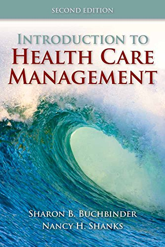 9780763790868: Introduction to Health Care Management