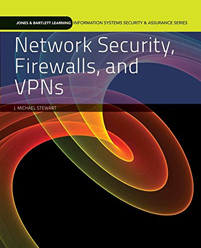 Network Security, Firewalls, and VPNs 9780763791308 PART OF THE NEW JONES & BARTLETT LEARNING INFORMATION SYSTEMS SECURITY & ASSURANCE SERIES! Network Security, Firewalls, and VPNs provide