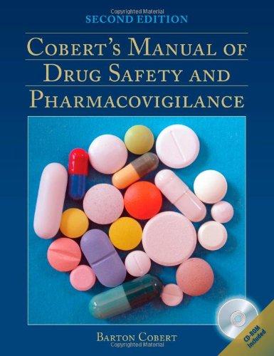 9780763791599: Cobert's Manual Of Drug Safety And Pharmacovigilance