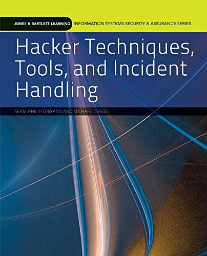 9780763791834: Hacker Techniques, Tools, and Incident Handling (Jones & Bartlett Learning Information Systems Security & Assurance Series)