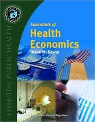 9781449631642: Essentials Of Health Economics (Essential