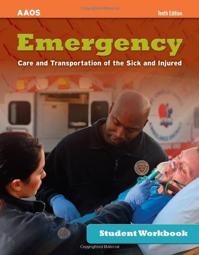 9780763792565  Student Workbook For Emergency Care And