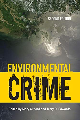 Environmental Crime (Paperback): Mary Clifford, Terry D. Edwards