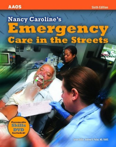 9780763794750: Nancy Caroline's Emergency Care in the Streets, Sixth Edition and Student Workbook, Sixth Edition