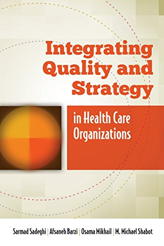 9780763795405: Integrating Quality and Strategy in Health Care Organizations