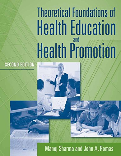 Theoretical Foundations of Health Education and Health: John A. Romas;