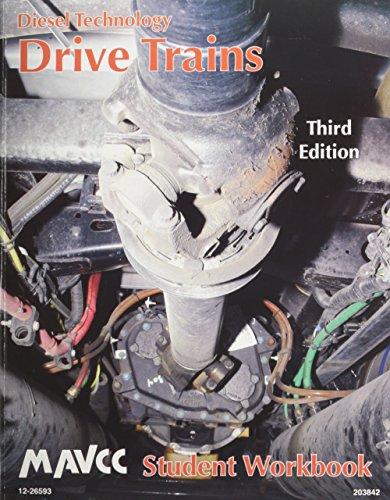 Diesel Technology: Drive Trains, Student Workbook: MAVCC, a Multistate Curriculum Consortium,; ...