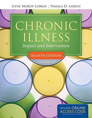 Chronic Illness : Impact and Intervention: Ilene Morof Lubkin;