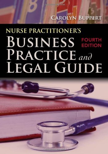 9780763799748: Nurse Practitioner's Business Practice And Legal Guide