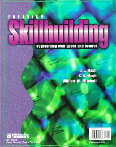 9780763800277: Paradigm Skillbuilding: Keyboarding With Speed and Control - Spiral