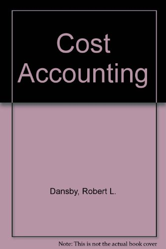 Cost Accounting: Robert L. Dansby