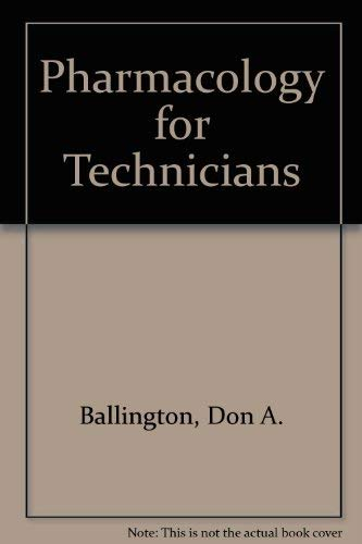 9780763800970: Pharmacology for Technicians