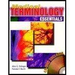 Medical Terminology Essentials: Alice G. Ettinger;
