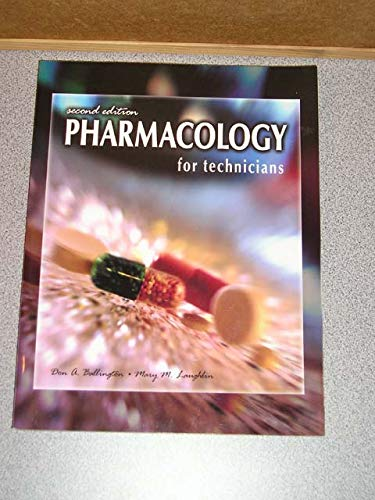 9780763815271: Pharmacology for Technicians