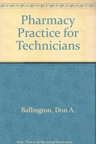 9780763815356: Pharmacy Practice for Technicians