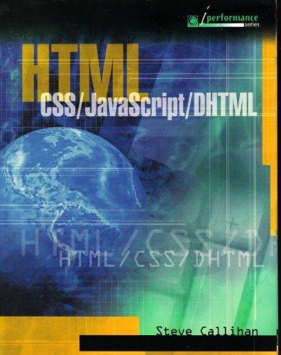 Html: Css/ Javascript/ Dhtml (I Performance Series): Callihan, Steven E.