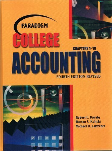 Paradigm College Accounting Chapters 1-18: Robert L. Dansby,