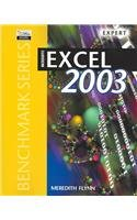 9780763820510: Microsoft Excel 2003 Expert (Benchmark Series)