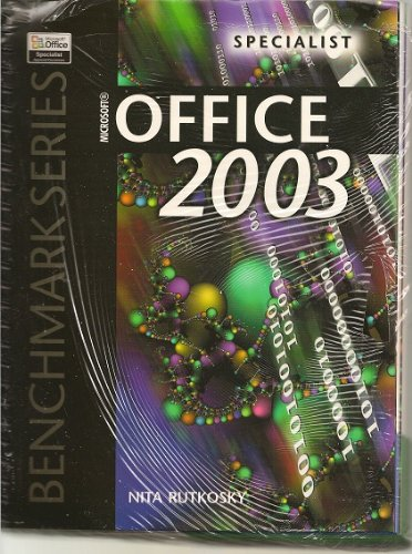 9780763820534: Microsoft Office 2003: Specialist Certification (Benchmark Series)