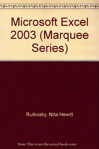9780763820725: Microsoft Excel 2003 (Marquee Series)