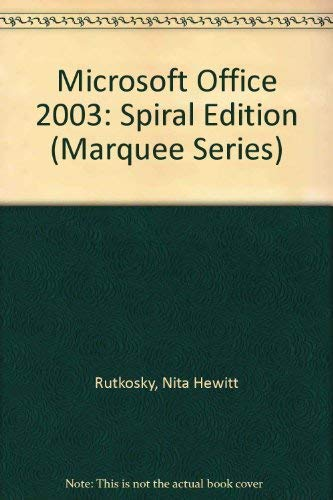 9780763820749: Microsoft Office 2003: Spiral Edition (Marquee Series)