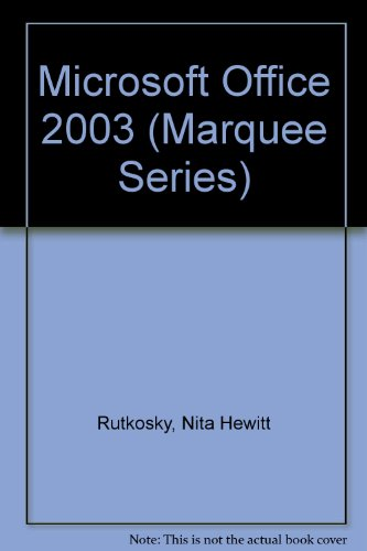 9780763820770: Microsoft Office 2003 (Marquee Series)