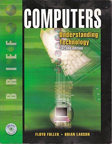 9780763820947: Computers: Understanding Technology : Brief (Tech Edge Series)