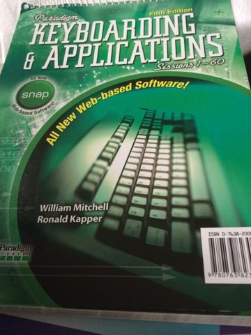 9780763823061: Paradigm Keyboarding & Applications; Sessions 1-60; with SNAP Software