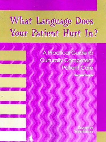 9780763823337: What Language Does Your Patient Hurt In? (Medical Assisting: A Commitment to Service-Administrative and Clinical compEtencies)