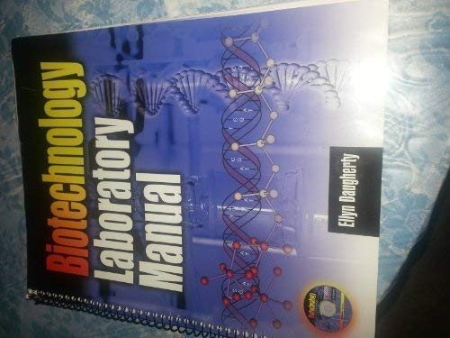 Biotechnology: Science for the New Millennium, Lab Manual w/CD: Daugherty, Ellyn